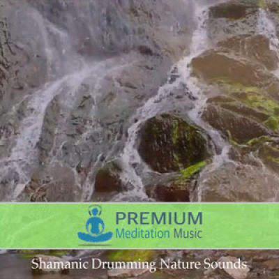 Shamanic Drumming Nature Sounds