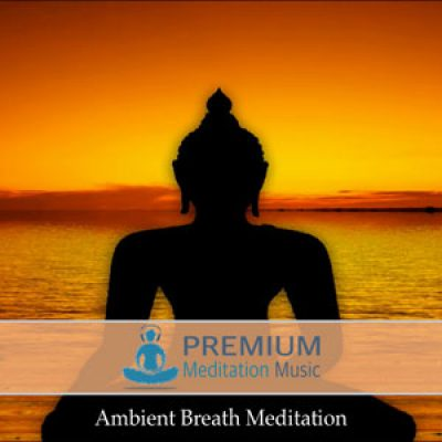 Ambient Breath Meditation