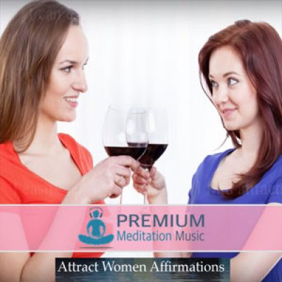 Attract Women Affirmations