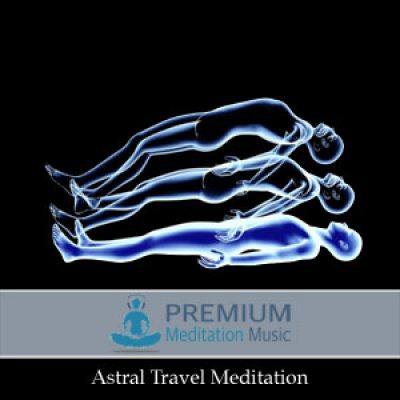 Astral Travel Meditation