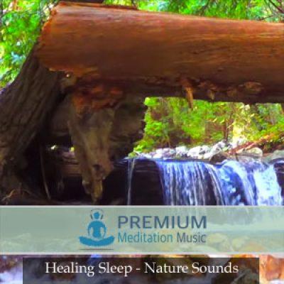 Healing Sleep Nature Sounds