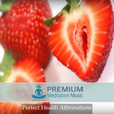 Perfect Health Affirmations