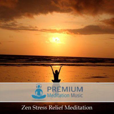 Zen Stress Relief Meditation
